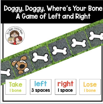 Doggy, Doggy Where's Your Bone? A Game for Teaching Left and Right