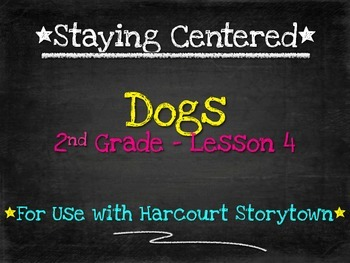 Dogs - 2nd Grade Harcourt Storytown Lesson 4