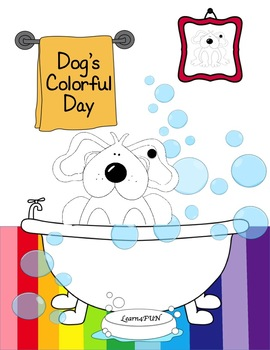 Dog's Colorful Day    Center Activities