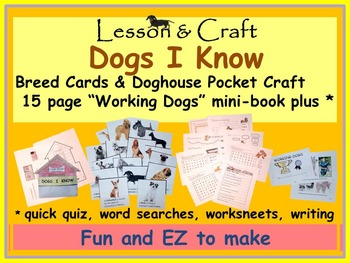 Dogs! Dogs! Dogs! + Working Dogs  * dog mini-unit * craft * cards * activities *