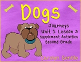 Dogs Journeys Unit 1 Lesson 3  Second Grade  2014 Version Supplement Activities