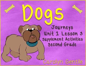 Dogs Journeys Unit 1 Lesson 3  Second Grade  2014 Version