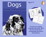 Dogs: Let's Practise Our Reading Comprehension (6-9 years)