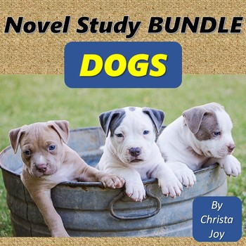 Dogs Novel Studies Bundle for Special Education