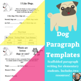 Dogs Scaffolded Paragraph Writing