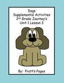 Dogs Supplemental Activities for Journey's Unit 1 Lesson 3