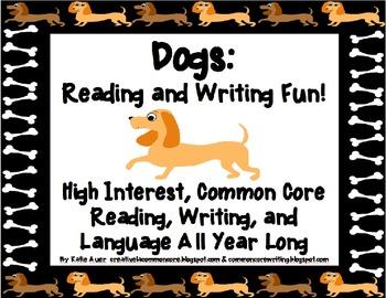 Dogs Theme: Reading, Writing, Language Galore, Common Core