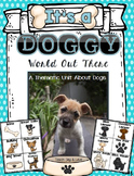Dogs Unit-It's a Doggy World Out There