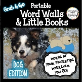 Dogs Word Walls: Portable Word Wall & Little Books