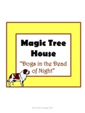 Dogs in the Dead of Night Magic Tree House #46 Comprehensi