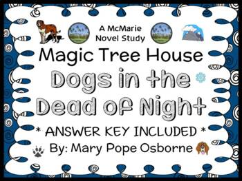 Dogs in the Dead of Night : Magic Tree House #46 Novel Study / Comprehension