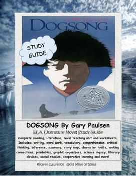 Dogsong by gary paulsen ela novel literature study guide complete.