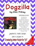 Dogzilla Activities 3rd Grade Journeys Unit 4, Lesson 19 (2011 version)