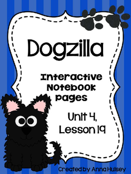 Dogzilla (Interactive Notebook Pages)
