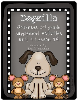 Dogzilla Journeys 3rd Grade Supplement Activities Unit 4 Lesson 19