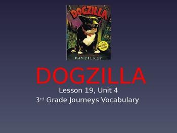 Dogzilla Vocabulary Powerpoint - Journey's 3rd Grade Unit