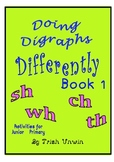 Doing Diagraphs Differently Book 1