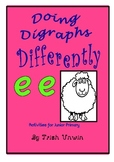 Doing Diagraphs Differently - 'ee'