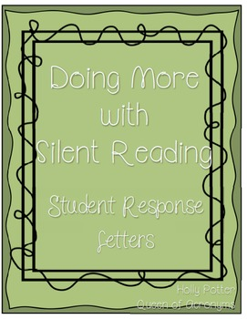 Doing More with Silent Reading: Student Response Letters