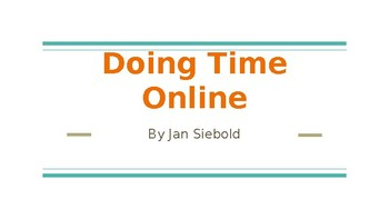 Doing Time Online by Jan Siebold- Common Core Novel Study/Discussion Questions