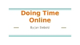 Doing Time Online by Jan Siebold- Common Core Novel Study/