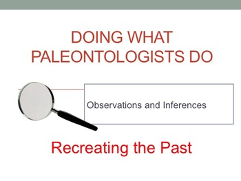 Doing as Paleontologists Do