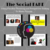 Doing the Social Fake; Perspective Taking; Flexible Thinki