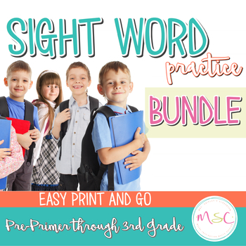 Sight Word Practice -- K-3 Bundle