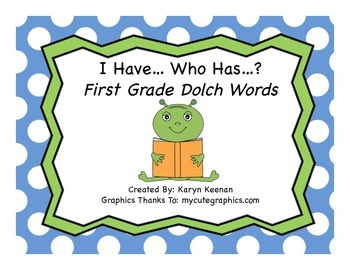 Dolch 1st Grade I Have...Who Has…?
