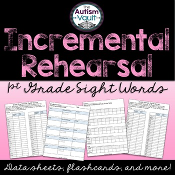 Dolch 1st Grade Sight Word Incremental Rehearsal Pack