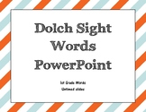 Dolch 1st Grade Sight Word PowerPoint