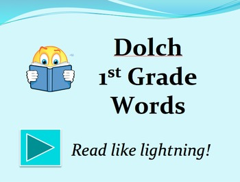 Dolch 1st Grade Words PowerPoint