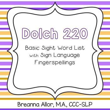 Dolch 220 Basic Sight Word List with Sign Language Fingerspellings