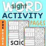 Dolch 220 PrePrimer Sight Word Activity Sheets