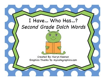 Dolch 2nd Grade I Have…Who Has…?