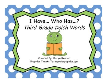 Dolch 3rd Grade I Have…Who Has…?