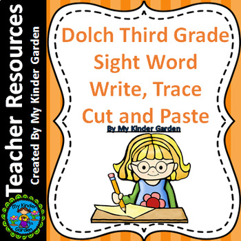 Dolch 3rd Grade Write, Trace, Cut, Paste High Frequency Words Sight Word Work