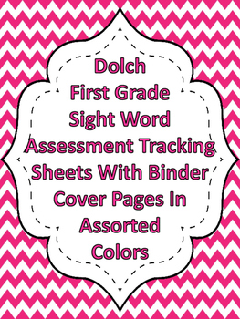 Dolch Chevron First Grade Sight Word Assessment Tracking A
