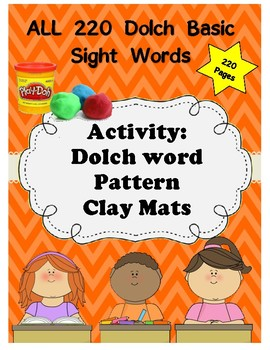 Dolch Clay Mats - All 220 Sight Words