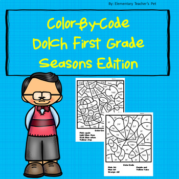 Dolch Color-By-Code First Grade-Seasons Edition