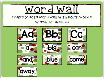 Dolch Complete Word Wall - Snazzy Dots - All Alphabet & Sight Word Cards