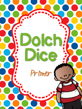 Dolch Dice- Primer {Sight Word Dice}