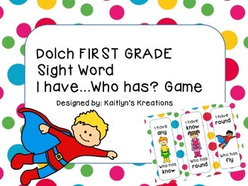 "Dolch FIRST GRADE ""I have...Who has?""- SUPERHERO Theme"