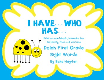 Dolch First Grade: I have...Who has...