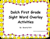 Dolch First Grade Sight Word Overlay Activities