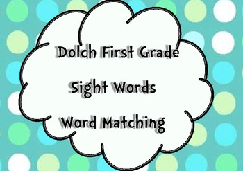 First Grade Sight Words Word Matching