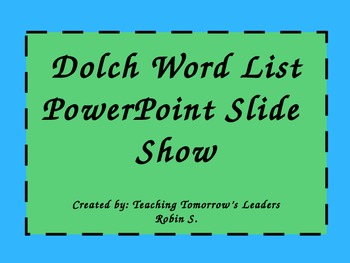 Dolch First Grade Word List PowerPoint