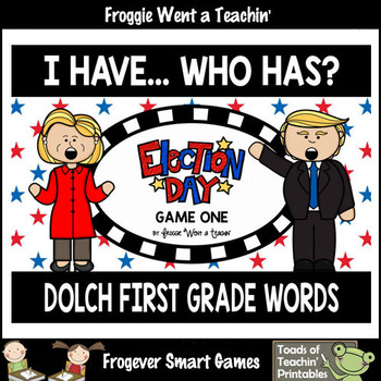 """Dolch First Grade Words I Have... Who Has? """"Election Day"""""""