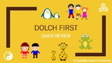 Dolch First PowerPoint - QUICK REVIEW PPT - Words/Pictures
