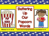 Dolch High Frequency Words: Buttering Up Our Popcorn Words